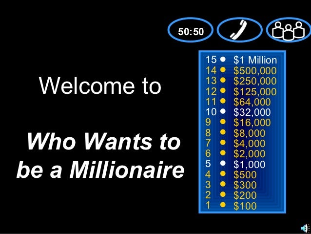 Who wants to be a millionaire for Who wants to be a millionaire blank template powerpoint