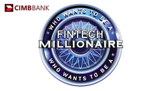 How much will be invested in FinTech in 2014-15?  A: $100 Million B: $500 Million  1  C: $2 Billion D: $18 Billion