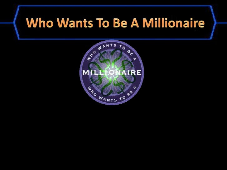 Who wants to be a millionaire template for Who want to be a millionaire template powerpoint with sound