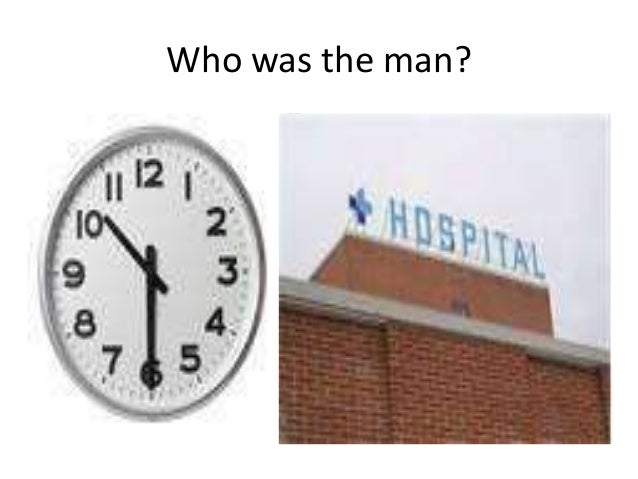 Who was the man?