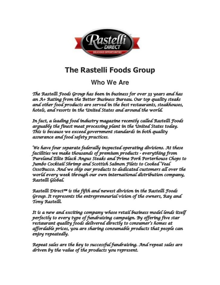 The Rastelli Foods Group<br />Who We Are<br />The Rastelli Foods Group has been in business for over 33 years and has an A...