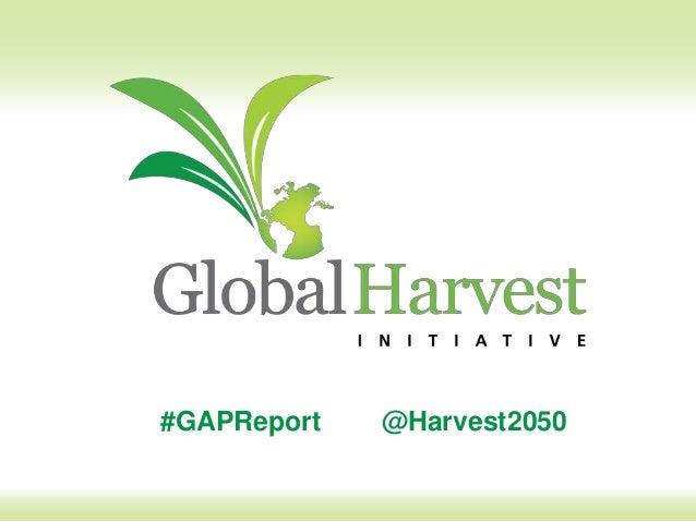 #GAPReport @Harvest2050