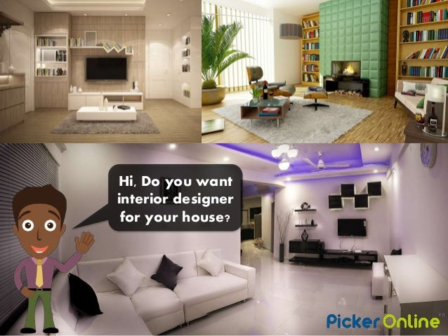 Who Will Help Me To Design My House Interior