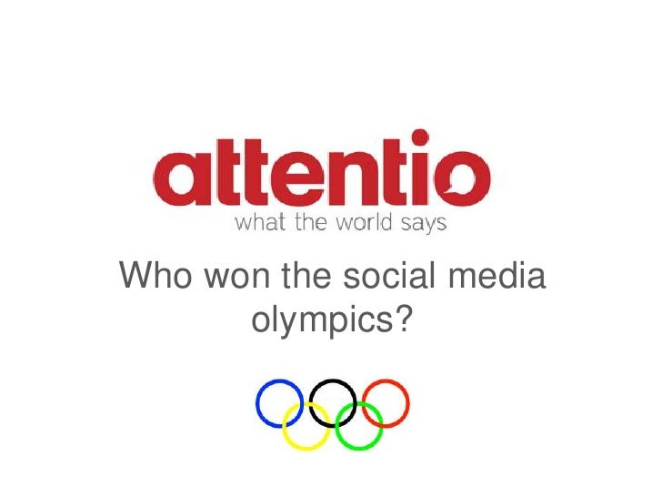 Who won the social media olympics?<br />