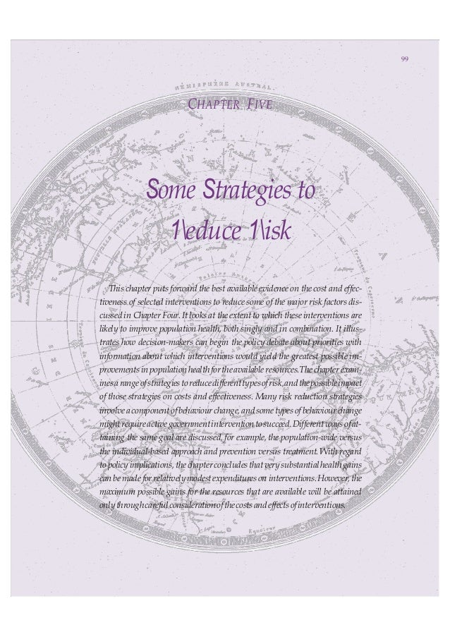 Some Strategies to Reduce Risk 9999 CHAPTER FIVE Some Strategies to 1educe 1isk This chapter puts forward the best availab...