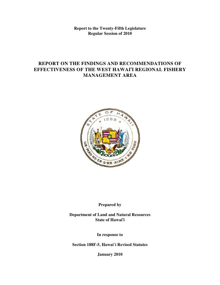 Report to the Twenty-Fifth Legislature                     Regular Session of 2010      REPORT ON THE FINDINGS AND RECOMME...
