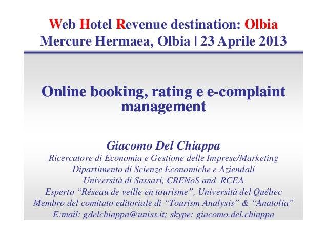 Online booking, rating eOnline booking, rating e ee--complaintcomplaintmanagementmanagementWeb Hotel Revenue destination: ...