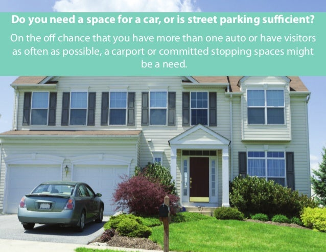On the off chance that you have more than one auto or have visitors as often as possible, a carport or committed stopping ...