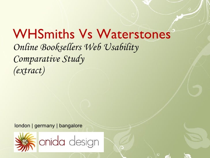 WHSmiths Vs Waterstones Online Booksellers Web Usability  Comparative Study (extract) london | germany | bangalore