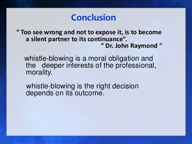 disadvantages of whistle blowing What are the hazards of whistleblowing and their effects in the workplace by neil kokemuller.