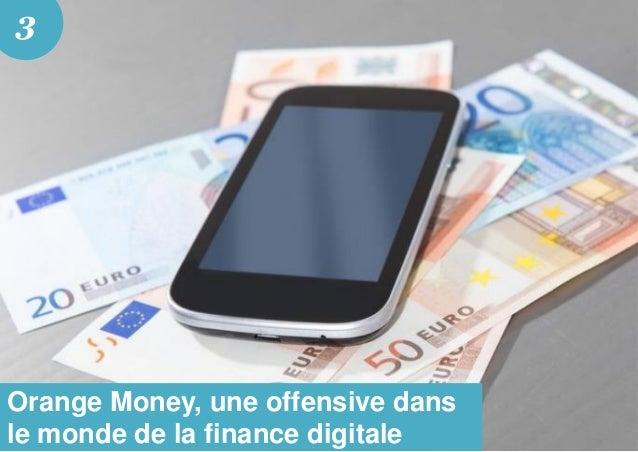 Orange Money, une offensive dans le monde de la finance digitale 3