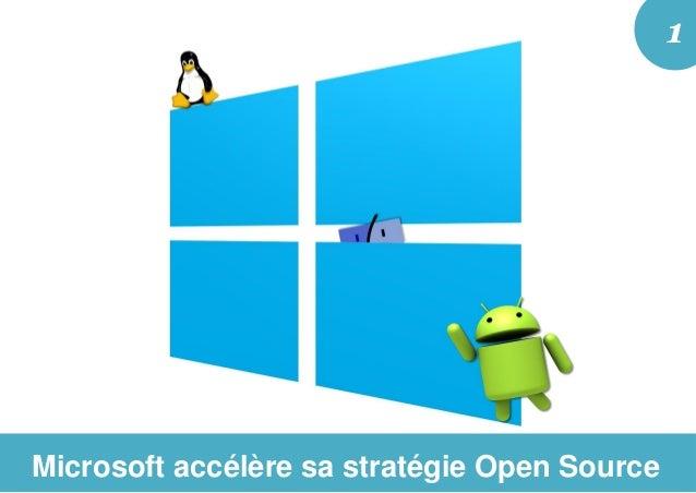 Microsoft accélère sa stratégie Open Source 1