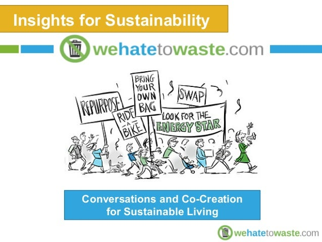 Insights for Sustainability  Conversations and Co-Creation  for Sustainable Living