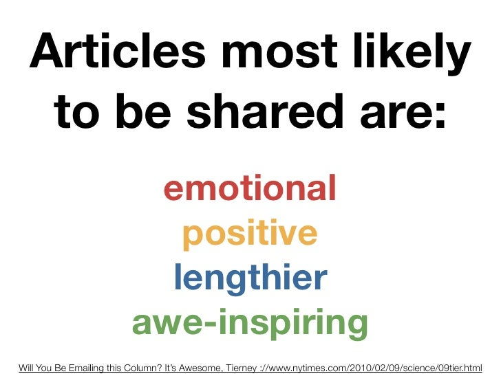 Articles most likely    to be shared are:                           emotional                             positive        ...