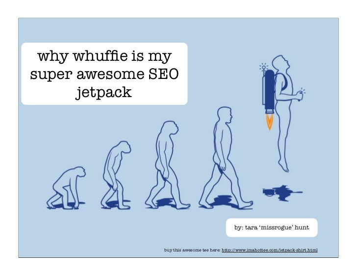 why whuffie is my super awesome SEO       jetpack                                                    by: tara 'missrogue' h...