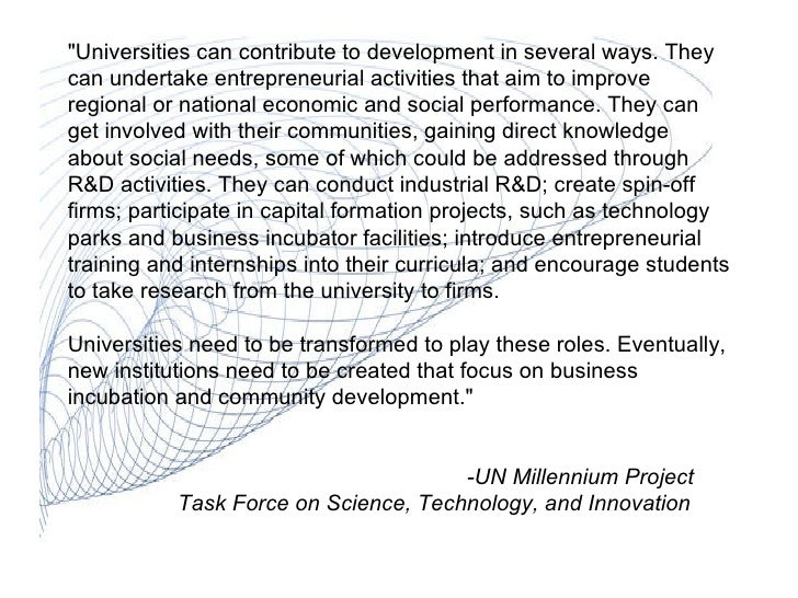 """""""Universities can contribute to development in several ways. They can undertake entrepreneurial activities that aim t..."""