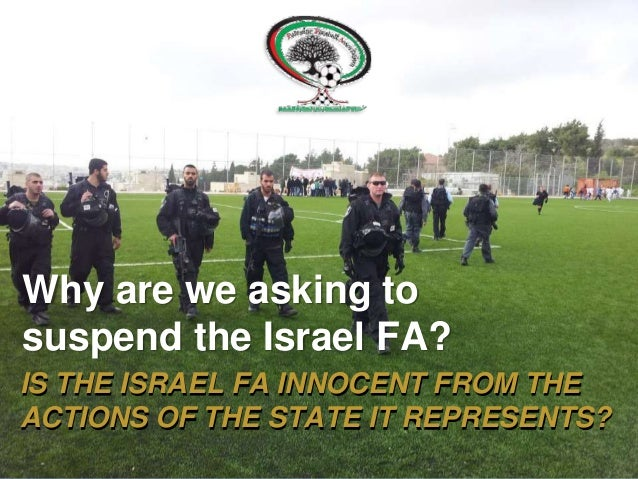 Why are we asking to suspend the Israel Football Association?