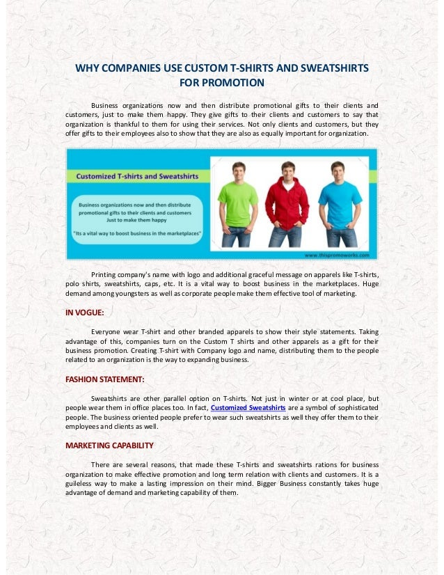WHY COMPANIES USE CUSTOM T-SHIRTS AND SWEATSHIRTS FOR PROMOTION Business organizations now and then distribute promotional...