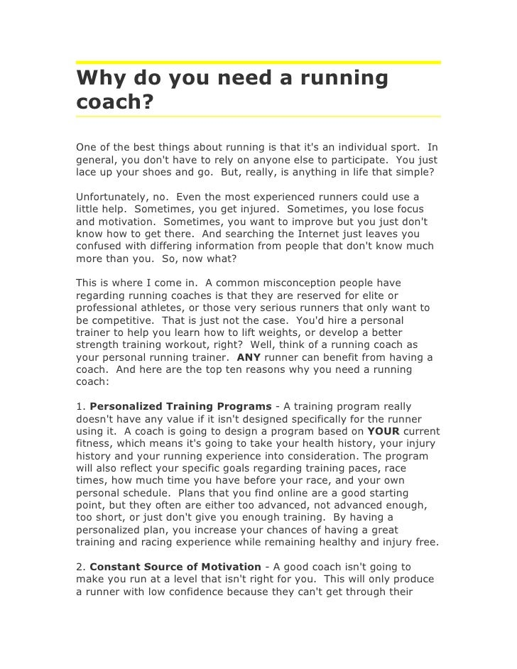 Why do you need a running coach?  One of the best things about running is that it's an individual sport. In general, you d...