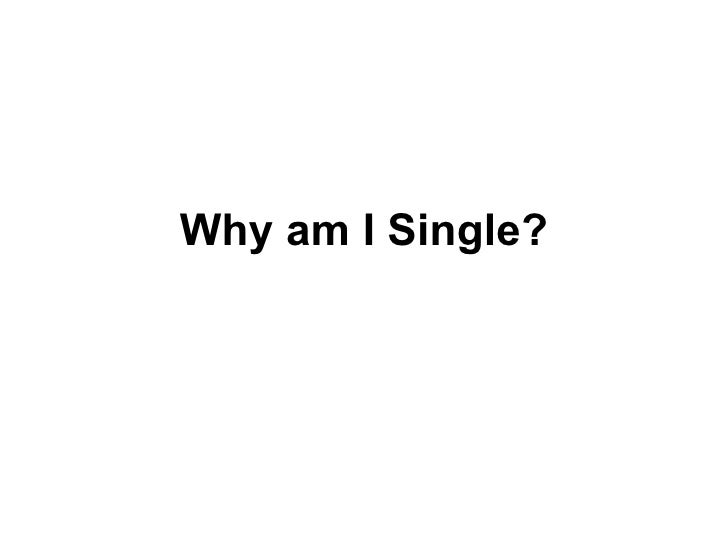 When i am single