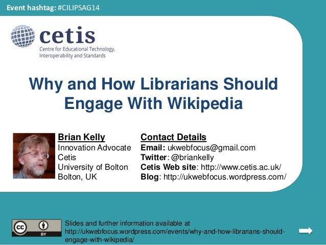 Why and how librarians should engage with Wikipedia Slide 2