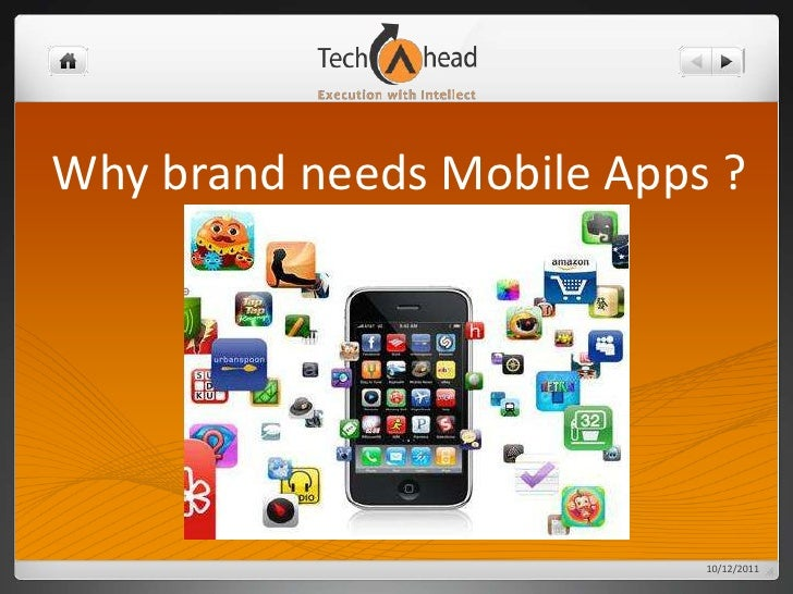 Why brand needs Mobile Apps ?<br />10/13/2011<br />