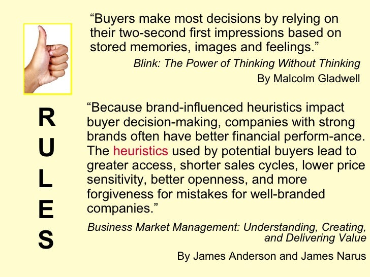 """"""" Buyers make most decisions by relying on their two-second first impressions based on stored memories, images and feeling..."""