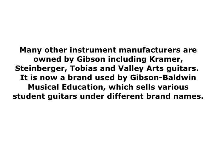 why buy gibson guitars