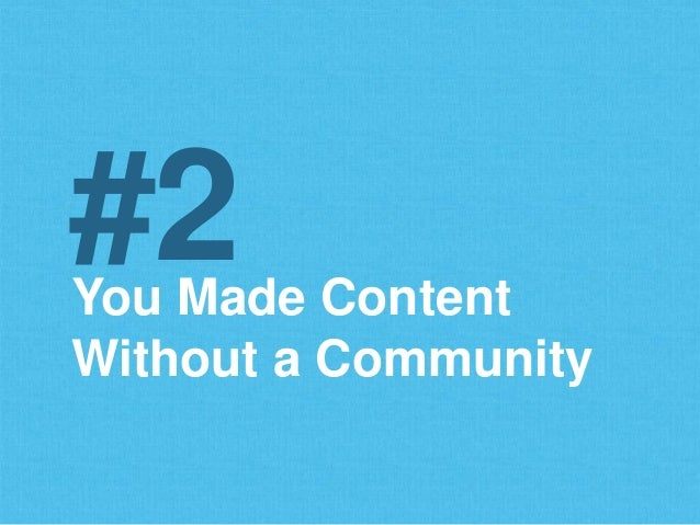 You Made Content Without a Community #2