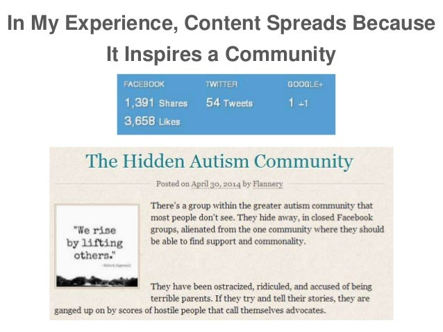 In My Experience, Content Spreads Because It Inspires a Community
