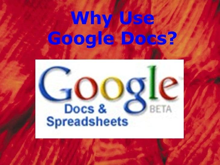Why Use Google Docs?