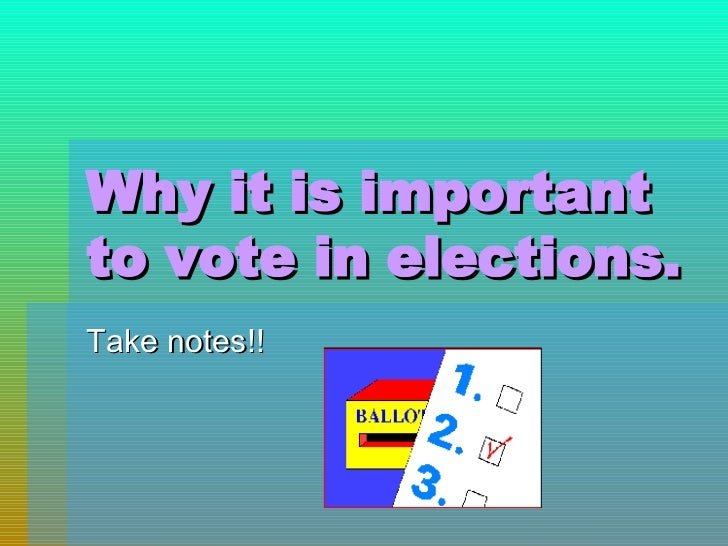 Why voting is important essay
