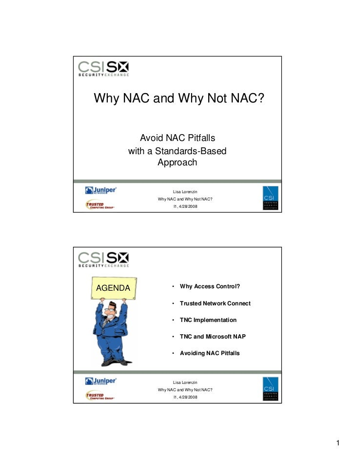 Why NAC and Why Not NAC?           Avoid NAC Pitfalls      with a Standards-Based             Approach             A      ...