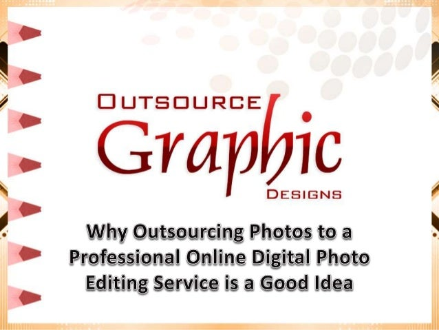 While you may be tempted to try out some photo editing features yourself using online photo editing tools, choosing a prof...