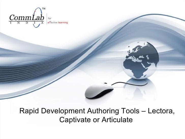 Rapid Development Authoring Tools – Lectora, Captivate or Articulate