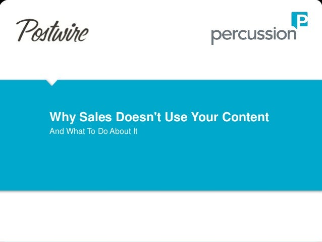 Why Sales Doesn't Use Your Content And What To Do About It