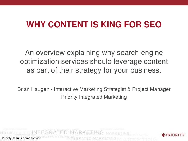 Why content is king for SEO<br />An overview explaining why search engine optimization services should leverage content as...