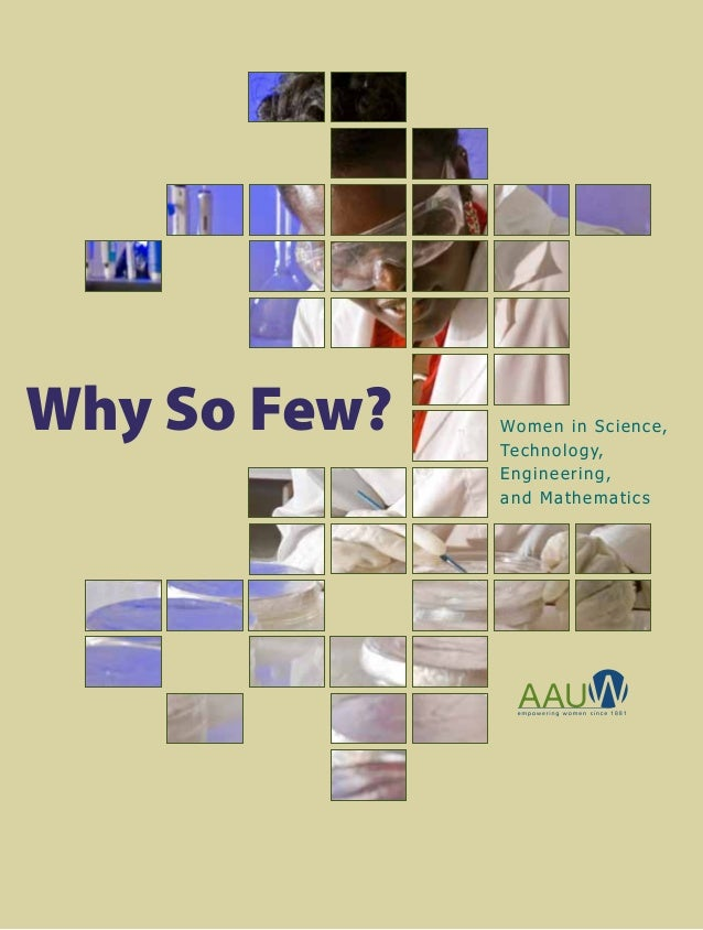 Why So Few? Women in Science, Technology, Engineering, and Mathematics