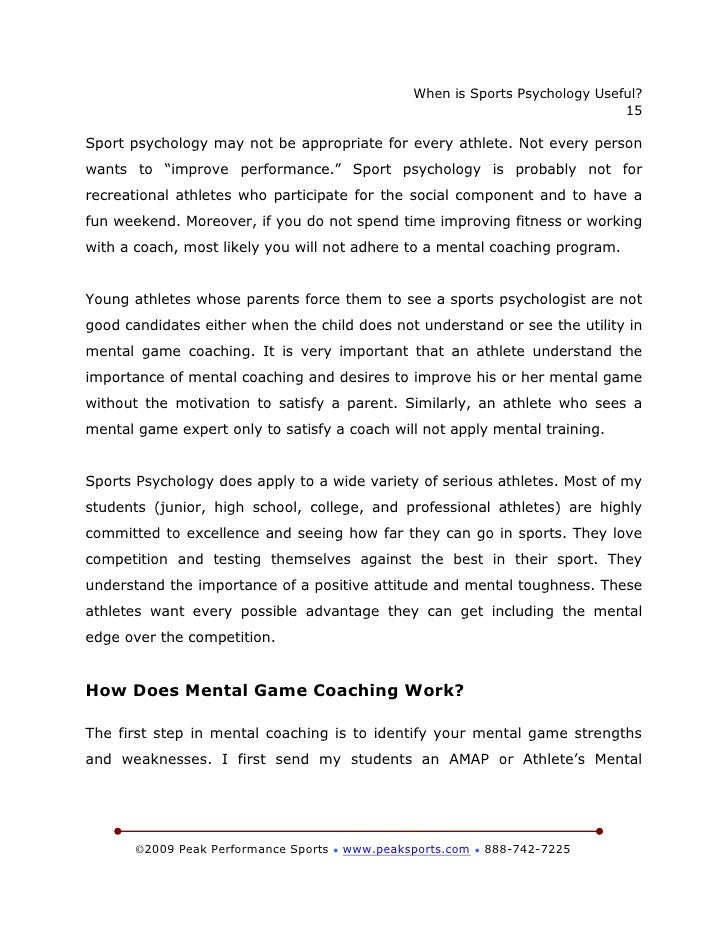 sport psychology 2 essay As the elite touch coach of 3 representative sides this season i have a number of aims and goals for my teams 1- to retain performance excellence 2- retain high.