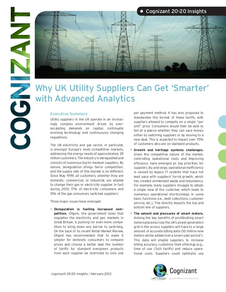 • Cognizant 20-20 InsightsWhy UK Utility Suppliers Can Get 'Smarter'with Advanced Analytics   Executive Summary           ...