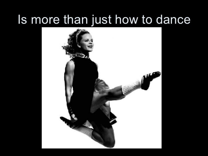 Is more than just how to dance