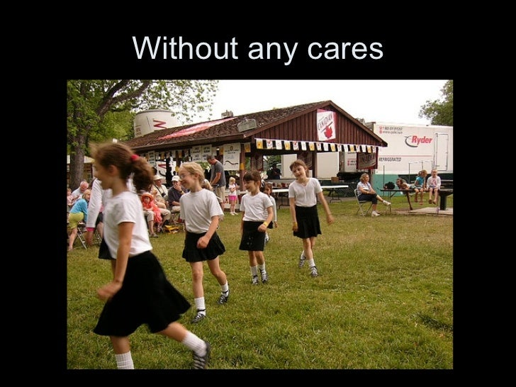 Without any cares