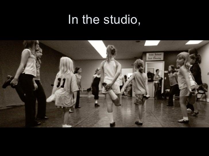 In the studio,