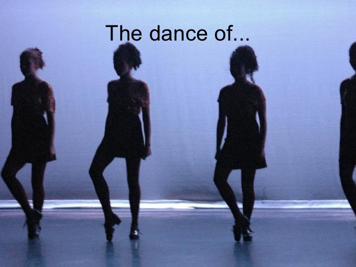 The dance of...
