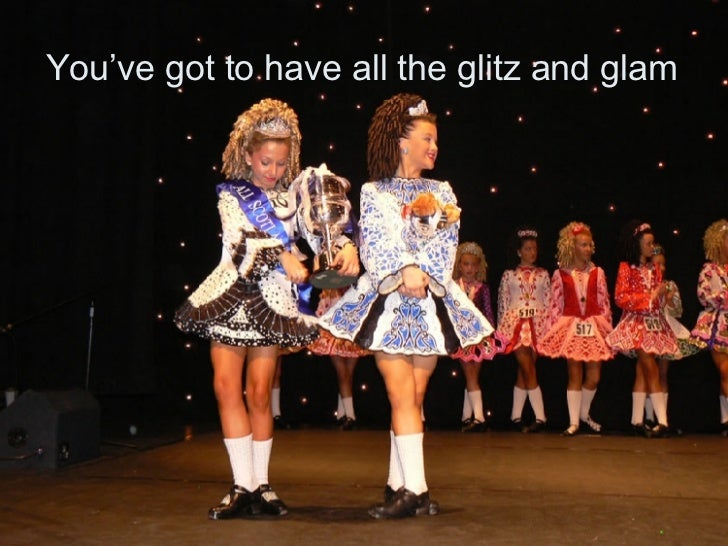 You've got to have all the glitz and glam