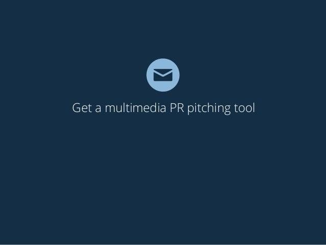 Get a multimedia PR pitching tool