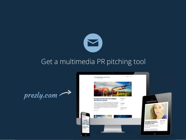 Get a multimedia PR pitching tool prezly.com