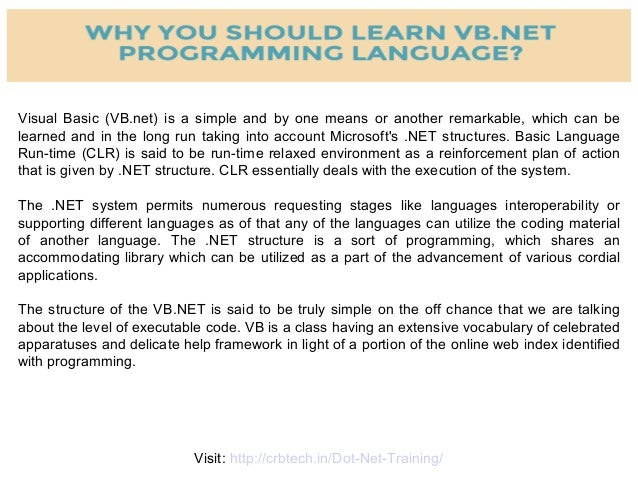 WHY YOU SHOULD LEARN VISUAL BASIC (VB NET) ?