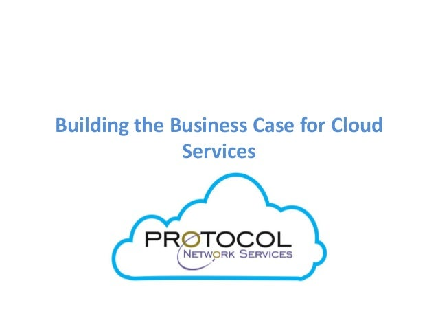 Building the Business Case for Cloud Services