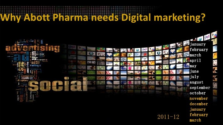 Why Abott Pharma needs Digital marketing?                                         january                                 ...